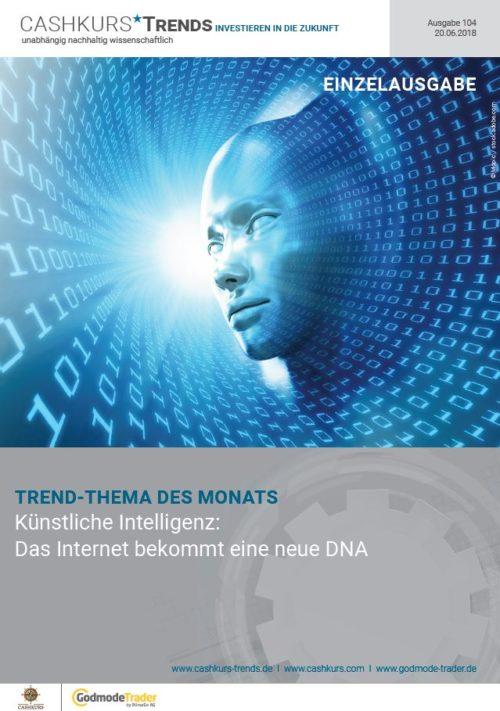 Cashkurs*Trends - Ausgabe 104 - Künstliche Intelligenz: Neue Netz-DNA